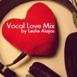 Vocal Love Mix by Leslie Alajos