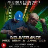 Deliverance w/ Mike Dunn 3/24/19 Live at Renaissance Bronzeville