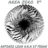 Area Zero 8 Mixed By Antonio Leon a.k.a Dj Feran
