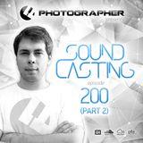 Photographer - SoundCasting 200 (Part 2) [2018-04-13]