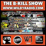 The B-Kill Show episode 58 - HH US Vinyls Mix (Rec. In Innsbruck)