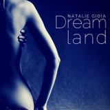 Natalie Gioia - Dreamland #026