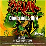 Bruk_Out_Dancehall_Mix_By_DjAcon_TheVeteran