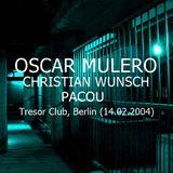 Oscar Mulero, Christian Wunsch & Pacou - Live @ Tresor Club, Berlin - Alemania (14.02.2004)