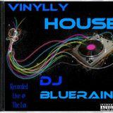 DJ BlueRain - Vinylly House