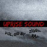 Uprise Sound vol. 010 by Ziggy Ray
