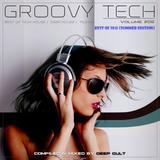 Groovy Tech #06 (Best of 2015 Summer Edition) by Deep Cult