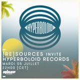 [re]sources invite Hyperboloid Records - 5 Juillet 2016