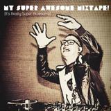 DJ Funk Avy - My Super Awesome Mixtape
