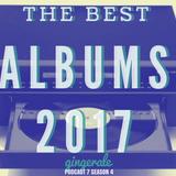 GINGERALE • 10.DEC.2017 • THE BEST ALBUMS 2017  • w/ Elena Malta