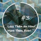 Less Than an Hour More Than Ever #3 By F... Me