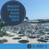 DJ Bobby D - Beach Vision Agia Napa 2017