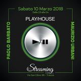 Paolo Barbato - PlayHouse Streaming 10.03.18