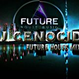 DJ Genocide Future House Set vol.2