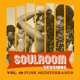 Soul Room Sessions Volume 78 | FUNK MEDITERRANEO | Discolove | Italy