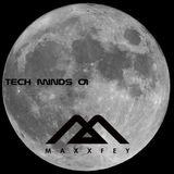 MaxxFey - Tech minds 01