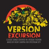 Version Excursion Pt.2 - Come Again Selector In A Different Fashion and Stylee