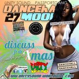 Unity Sound - Dancehall Moods 27 - Discuss Fi Di Xmas - Dancehall Mix 2018-2019