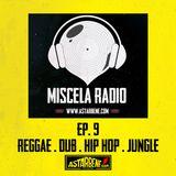 MISCELA RADIO - #9 (from El Chiringuito Store)