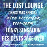 THE LOST LOUNGE CHRISTMAS FUNKY SENSATION TAKEOVER with DJ Stach & George G Force 25th December 2019