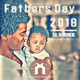 Fathers Day 2018 |  Jazz • Beats • Vibes | FS.Shike