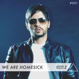 We Are Homesick #001 - Mixed By Wally-M