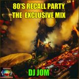 80's Recall Party - The Bootleg - Mashup Mix