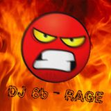 DJ 8b - 2015 - RAGE