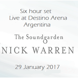 Nick Warren - Live at The Soundgarden - Mar del Plata, Argentina - 29 January 2017