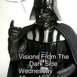 Visions From The Dark Side 10/9/14