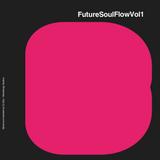 FutureSoulFlowVol1
