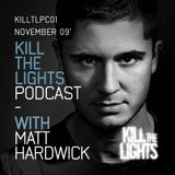 Kill The Lights Podcast 01 - November 2009