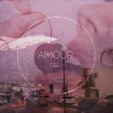 noizzzeee - 'AMÖUR' 012 music podcast; (USA,Los Angeles).