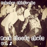 Rock Steady Shots Vol.2