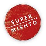 Super Mishto!