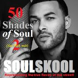 50 SHADES of SOUL 2 (Sex flick mix) Ft: Ervan Rushing, Steve Russell Harts, John Michael, Ro James