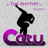 CATU .. The rhythm