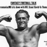 PyromaniacMo sits down with NFL Scout David-Te Thomas