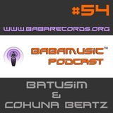 Babamusic Radio #54 with Batusim & Cohuna Beatz