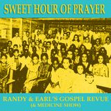 Sweet Hour Of Prayer (Gospel Revue & Medicine Shows 12 + 14)