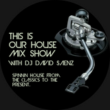 This Is Our House Mix Show # 7