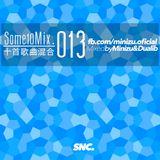 Some10 Mix 013 (w/ Dualib)