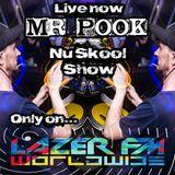 Nu Skool-Hardcore-Break Beat - Mr Pook - Lazer FM - 6th August 2017