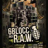 R.A.W. vs. 6BLOCC LIVE in WINNIPEG (2011)