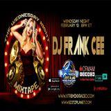 DJ FRANK CEE - XTREME MIX 02-13-19 03