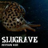 Slugrave Mixtape #008 - Side B