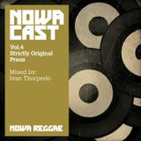 "Nowa Cloudcast vol 4 - ""Strictly Original Press"" - Selected & mixed by Ivan Thorpedo"