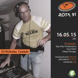 "Rota 91  - 16/05/2015 Guest DJ Nicholas ""Made in Italy"" Cantele"