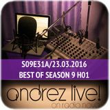 Andrez LIVE! S09E31A On 23.03.2016 BEST OF SEASON 9