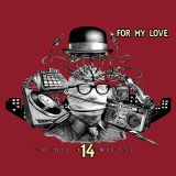 MINE IS GROOVE VOLUME 14 (FOR MY LOVE) (mixed by Dj Rawkid)